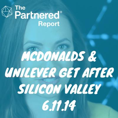 Cover art for Partnered Report Podcast: McDonalds & Unilever Get After Startups, Vogue Monetizes Instagram