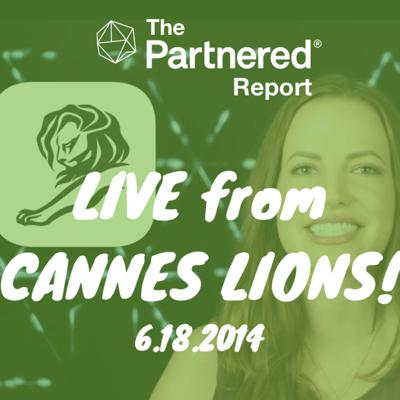 Cover art for Partnered Report Podcast: Cannes Lions & Creativity In The Digital Era - 6.14