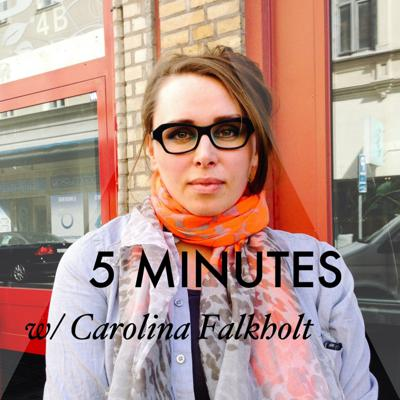 Cover art for 5 MINUTES with Carolina Falkholt