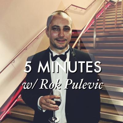 Cover art for 5 MINUTES with Rok Pulevic