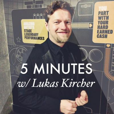 Cover art for 5 MINUTES with Lukas Kircher