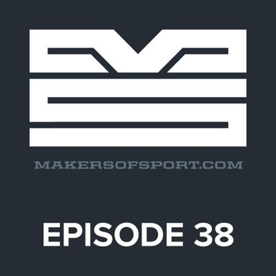Makers of Sport® Podcast