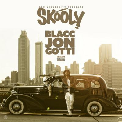 Cover art for 01. Skooly - Blacc Jon Gotti Intro