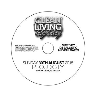 Cover art for Clean Living Bank Holiday Sunday 30th August City Party Mix CD MIXED BY DJ Balistic & Billgates_ATO