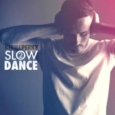 Cover art for Slow Dance 2