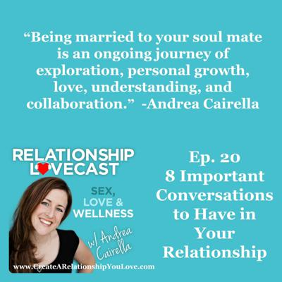 Cover art for Ep. 20 8 Important Conversations to Have in Your Relationship