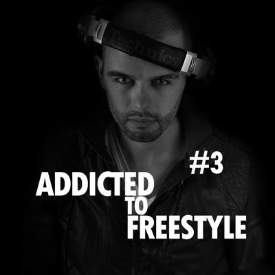 Cover art for Addicted to Freestyle #3