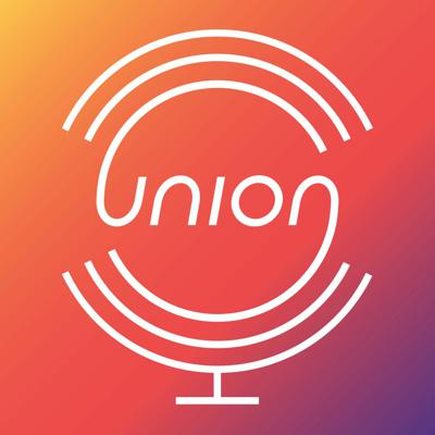 UP: The Union Podcast