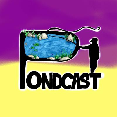 Cover art for Welcome To The PONDCAST!