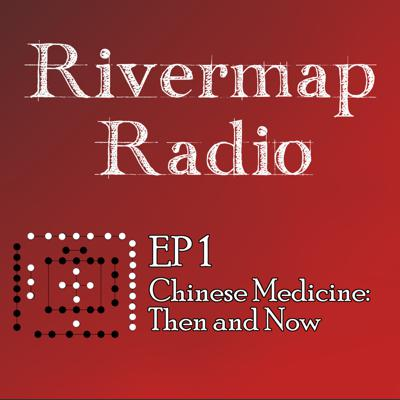 Cover art for RMR 1 - Chinese Medicine, Then And Now