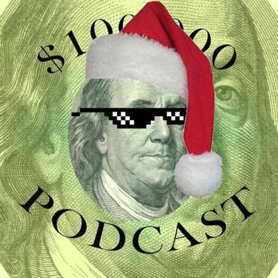 Cover art for $100,000 Podcast Ep 69 - Jingalos