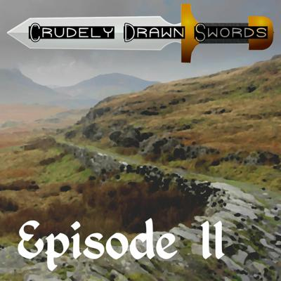 Crudely Drawn Swords - A Dungeon World Actual Play  Podcast