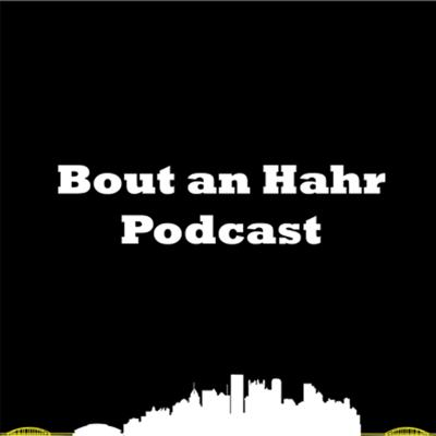 Bout An Hahr Podcast