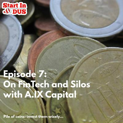 Cover art for Episode 7: On FinTech and Silos and Starting