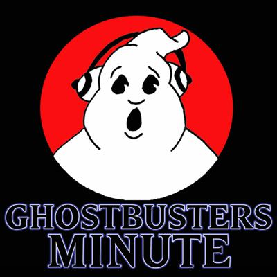 Ghostbusters Minute