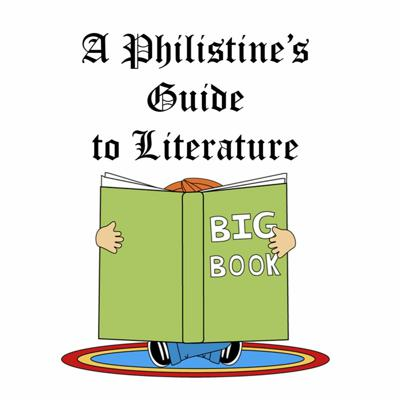 Cover art for A Philistine's Guide to Literature: Infinite Jest 05, Pgs 259-342