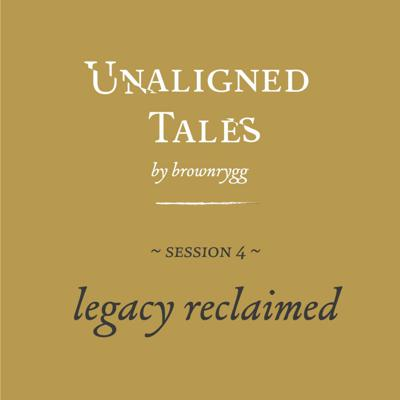 Cover art for Legacy reclaimed: Session 4