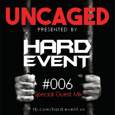 Cover art for Uncaged Podcast #006 Guestmix by Special Guest