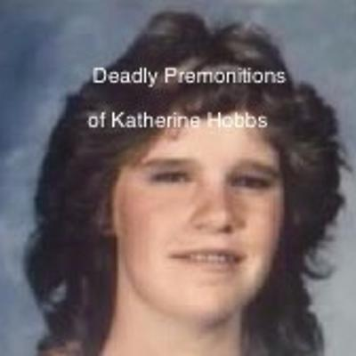 Cover art for Dark Matters: The Deadly Premonitions of Katherine Hobbs