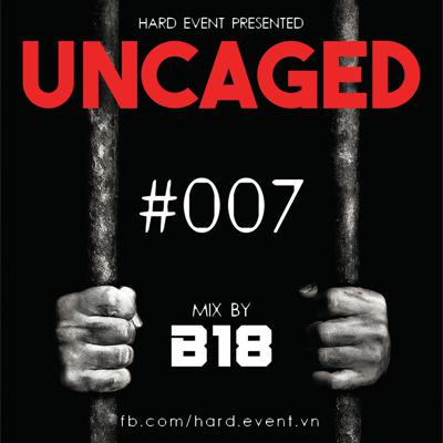 Cover art for Uncaged Podcast #007 Featuring By B18