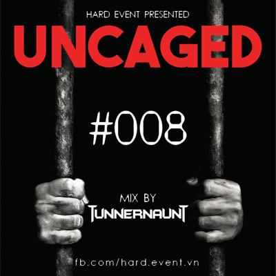 Cover art for Uncaged Podcast #008 Featuring By Tunnernaut