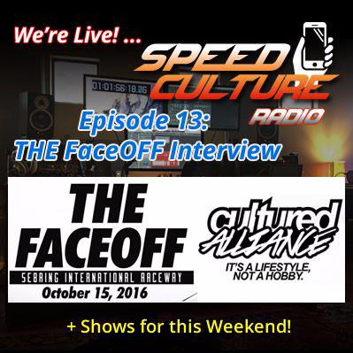 Cover art for Speed Culture Radio: Episode 13 - The Face Off & Cultured Alliance