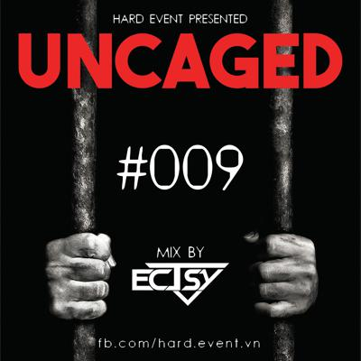 Cover art for Uncaged Podcast #009 Guestmix by EcTsy