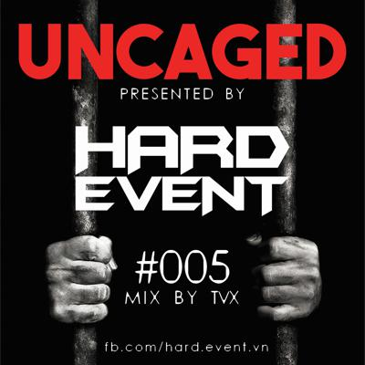 Cover art for Uncaged Podcast #005 Featuring by TVX