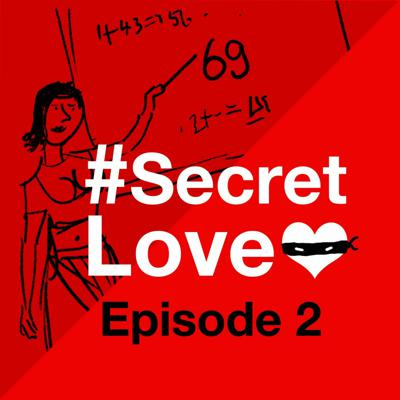 Cover art for #SecretLove - Episode 2