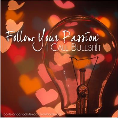 Cover art for Follow Your Passion: I Call Bullshit