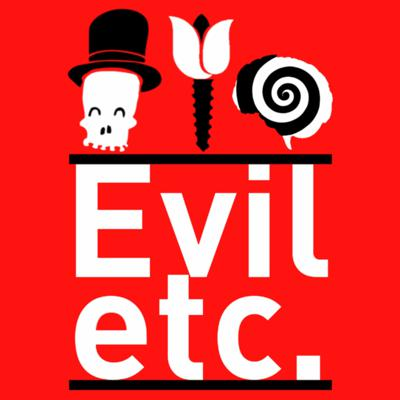 Evil Etc. Episode 2 - #Tod's Promotion