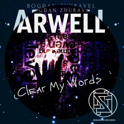 Cover art for Arwell - Clear My Words (original Mix)