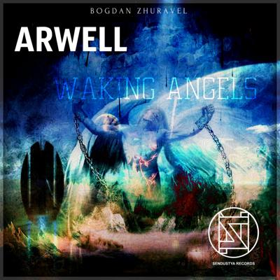 Cover art for Arwell - Waking Angels (original Mix) For Soundcloud.com