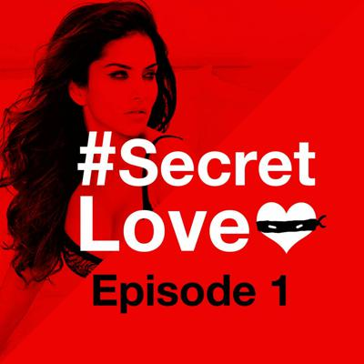 Cover art for #SecretLove Podcast - Episode 1