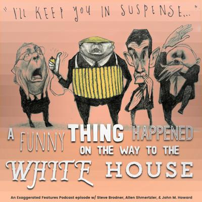 Cover art for A Funny Thing Happened on the Way to the White House