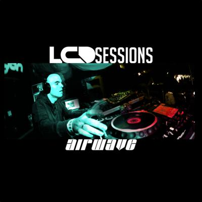 LCD Sessions by Airwave