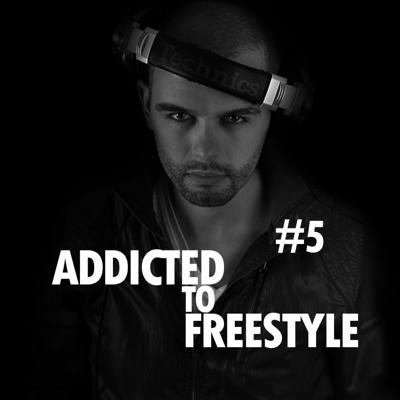 Cover art for Addicted to Freestyle #5