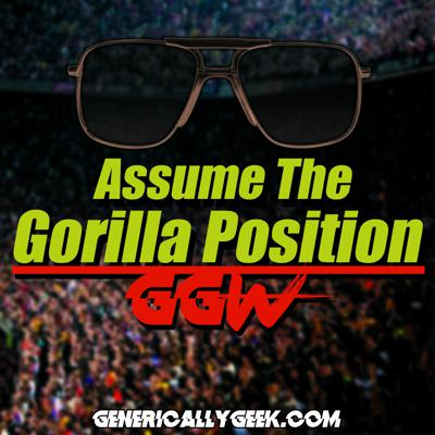 Cover art for Assume The Gorilla Position - Episode 3 - A Royal Reigning Rumble
