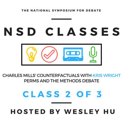 Cover art for NSD Classes- Counterfactuals/ Perms on Methods With Kris Wright- Hosted By Wesley Hu Class 2 Of 3