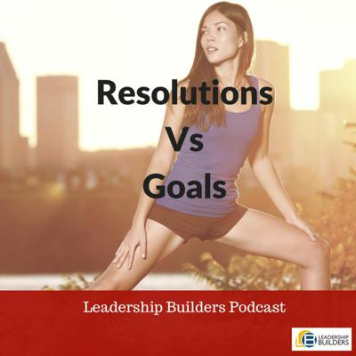 Cover art for Season 2-8 Resolutions Vs. Goals. Why resolutions don't work.