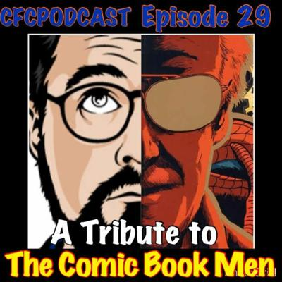 Cover art for Episode 29 A Tribute to The Comic Book Men