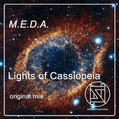M.E.D.A.- Lights Of Cassiopeia (original Mix)