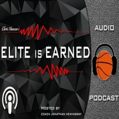 ELITE is EARNED Podcast