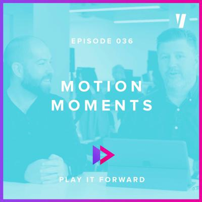 Cover art for #036: Motion Moments
