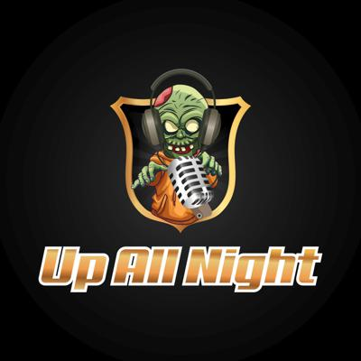 Up All Night Podcast