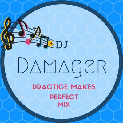 Cover art for Practice Makes Perfect Mix Dj Damager UK Hardcore(Free Download)