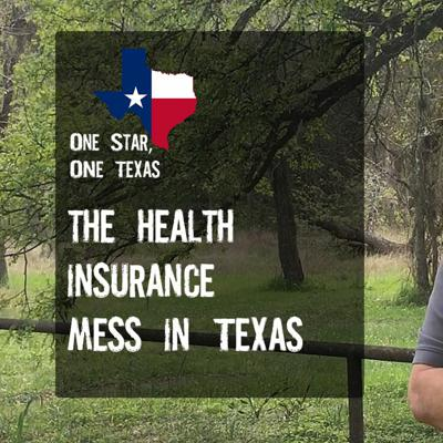 Cover art for The Health Insurance Mess In Texas