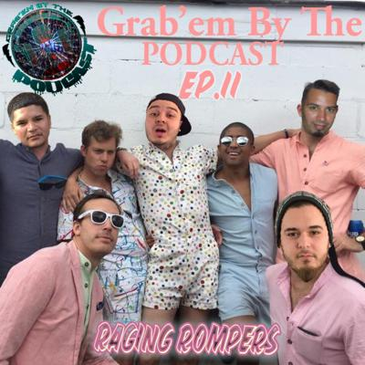 Cover art for EP.11 RAGING ROMPERS