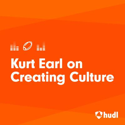 Cover art for Kurt Earl on the importance of establishing a strong culture