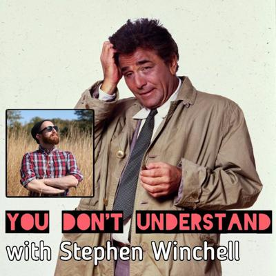 Cover art for Ep 34: Columbo (feat. Stephen Winchell)